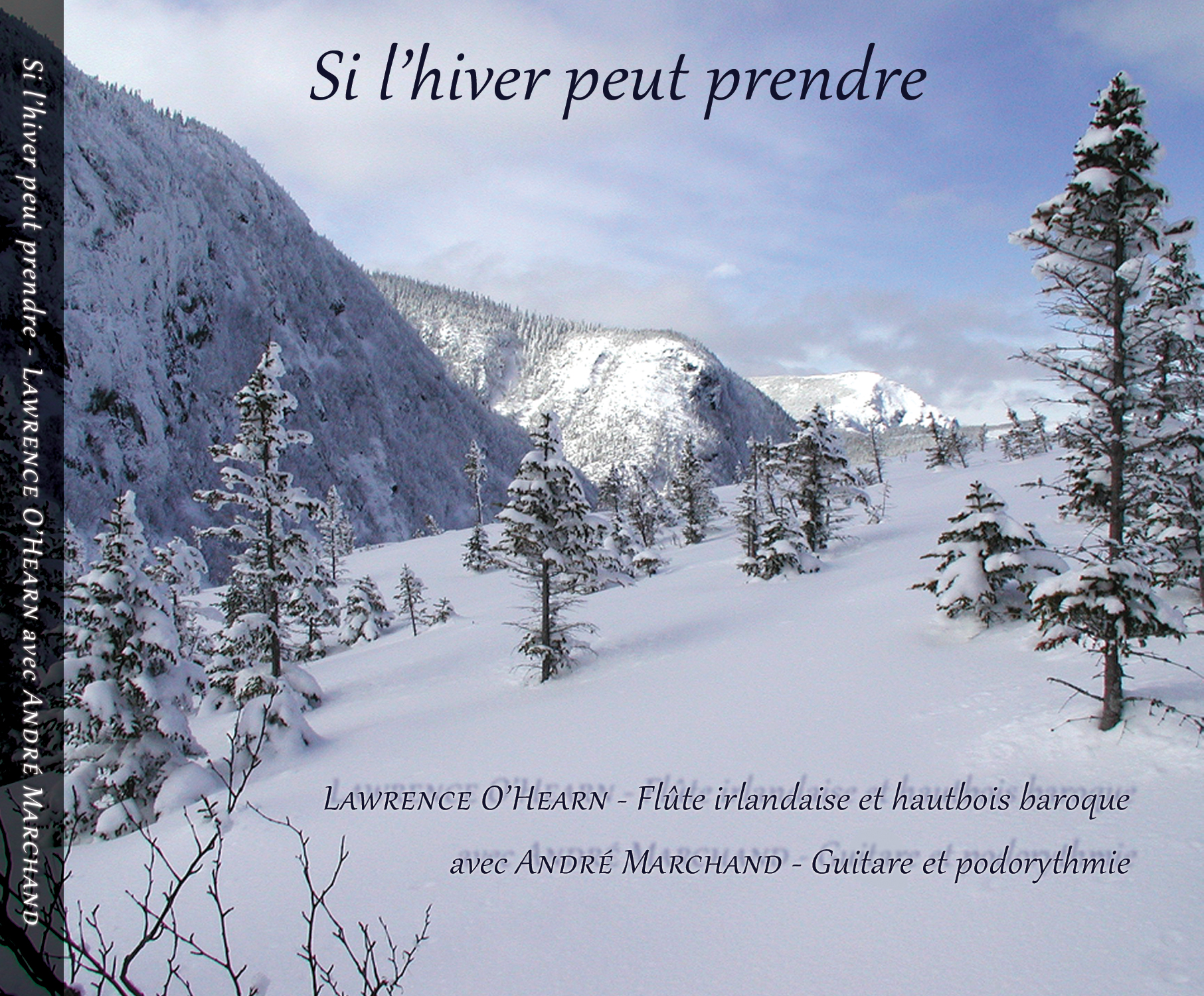 Lawrence O'Hearn – Si l'hiver peut prendre (CD Review